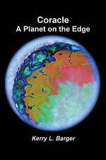 Coracle:  A Planet on the Edge