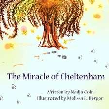 The Miracle of Cheltenham