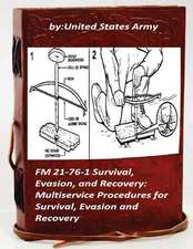 FM 21-76-1 Survival, Evasion, and Recovery