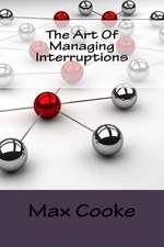 The Art of Managing Interruptions