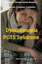 Dysautonomia Pots Syndrome