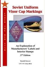 Soviet Uniform Visor Cap Markings - 2nd Edition