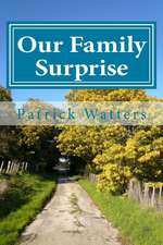 Our Family Surprise