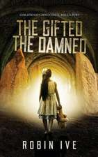 The Gifted. the Damned.