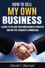 How to Sell My Own Business