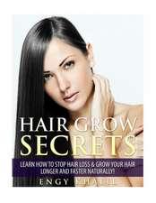 Hair Grow Secrets - Third Edition