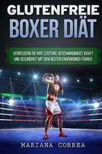 Glutenfreie Boxer Diat