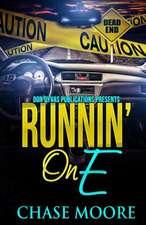 Runnin' on E