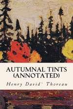 Autumnal Tints (Annotated)