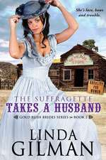 The Suffragette Takes a Husband