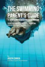 The Swimming Parent's Guide to Improved Nutrition by Enhancing Your Rmr