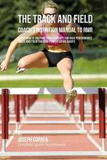 The Track and Field Coach's Nutrition Manual to Rmr
