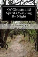 Of Ghosts and Spirits Walking by Night