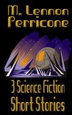3 Science Fiction Short Stories