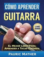 Como Aprender Guitarra