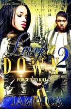 Lay It Down 2