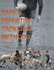 Safe & Effective Tackling Methods