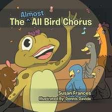 The Almost All Bird Chorus