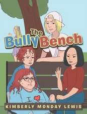 The Bully Bench