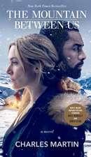 The Mountain Between Us. Movie Tie-In