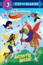 Butterfly Battle! (DC Super Hero Girls)