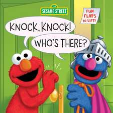 Knock, Knock! Who's There? (Sesame Street)
