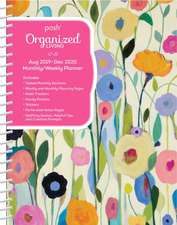 Posh: Organized Living Summer's Beauty 2019-2020 Monthly/Weekly Diary Planner