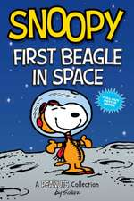 Snoopy: First Beagle in Space (PEANUTS AMP Series Book 14)