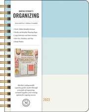 Martha Stewart's Organizing 2022 Monthly/Weekly Planner Calendar