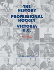 The History of Professional Hockey in Victoria