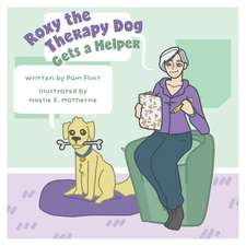 Roxy The Therapy Dog Gets a Helper