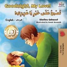 Goodnight, My Love! (English Arabic Children's Book)