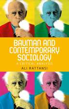 Bauman and Contemporary Sociology