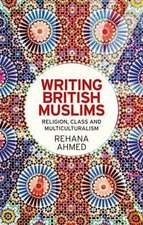 Writing British Muslims
