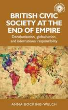 British Civic Society at the End of Empire
