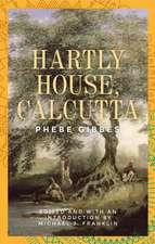 Hartly House, Calcutta