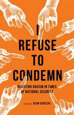 I Refuse to Condemn
