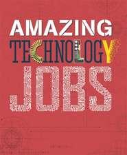 Amazing Jobs: Technology