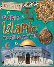 Explore!: Early Islamic Civilisation