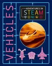 Adventures in STEAM: Vehicles