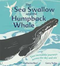 THE SEA SWALLOW AND THE HUMPBACK WH