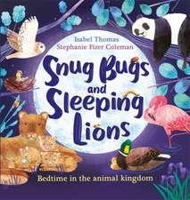 Thomas, I: Snug Bugs and Sleeping Lions