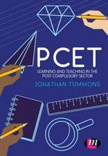 PCET: Learning and teaching in the post compulsory sector