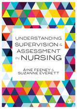 Understanding Supervision and Assessment in Nursing