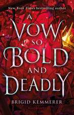 A Vow So Bold and Deadly