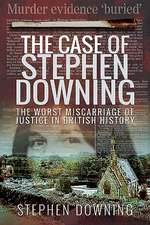 CASE OF STEPHEN DOWNING