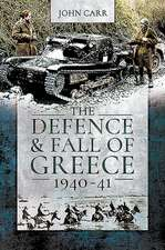 Defence and Fall of Greece, 1940-41