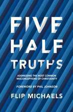 Five Half-Truths