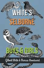 White's Selborne for Boys and Girls