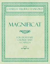 Magnificat - For Eight-Part Chorus and A Capella - Op.164